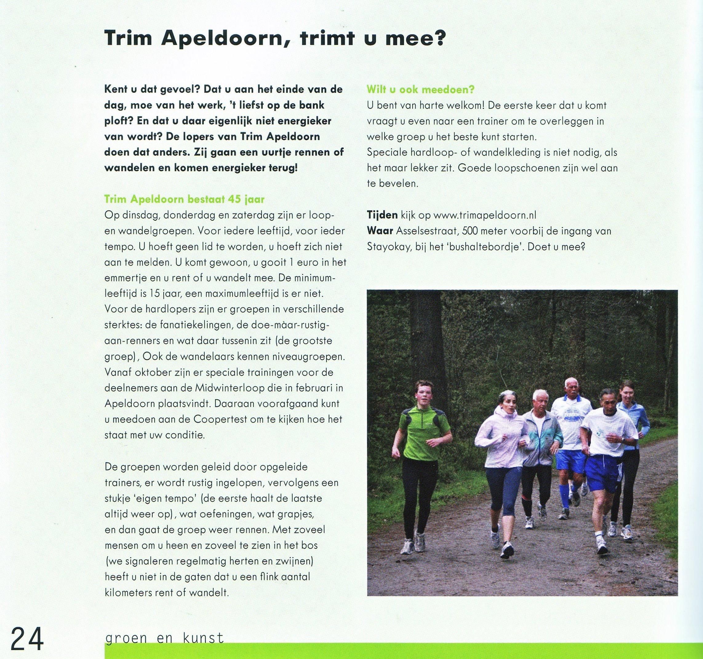Trim Apeldoorn, Trimt U mee? 2007